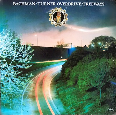 LP Bachman-Turner Overdrive ‎– Freeways