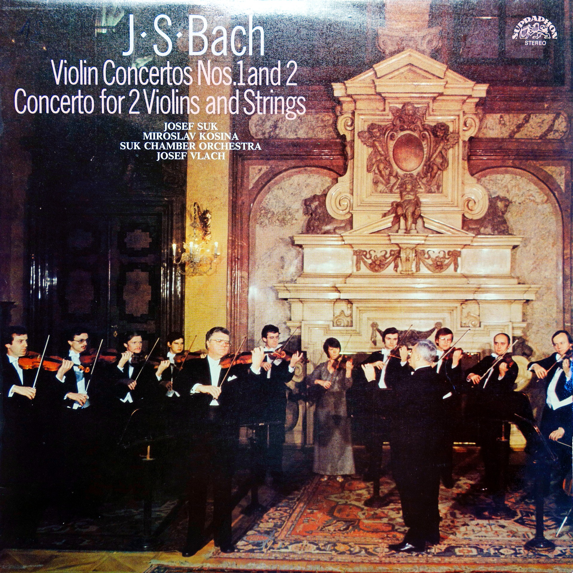 LP J.S.Bach, J.Suk, М.Kosina, J.Vlach ‎– Violin Concertos Nos. 1 And 2 / Concert