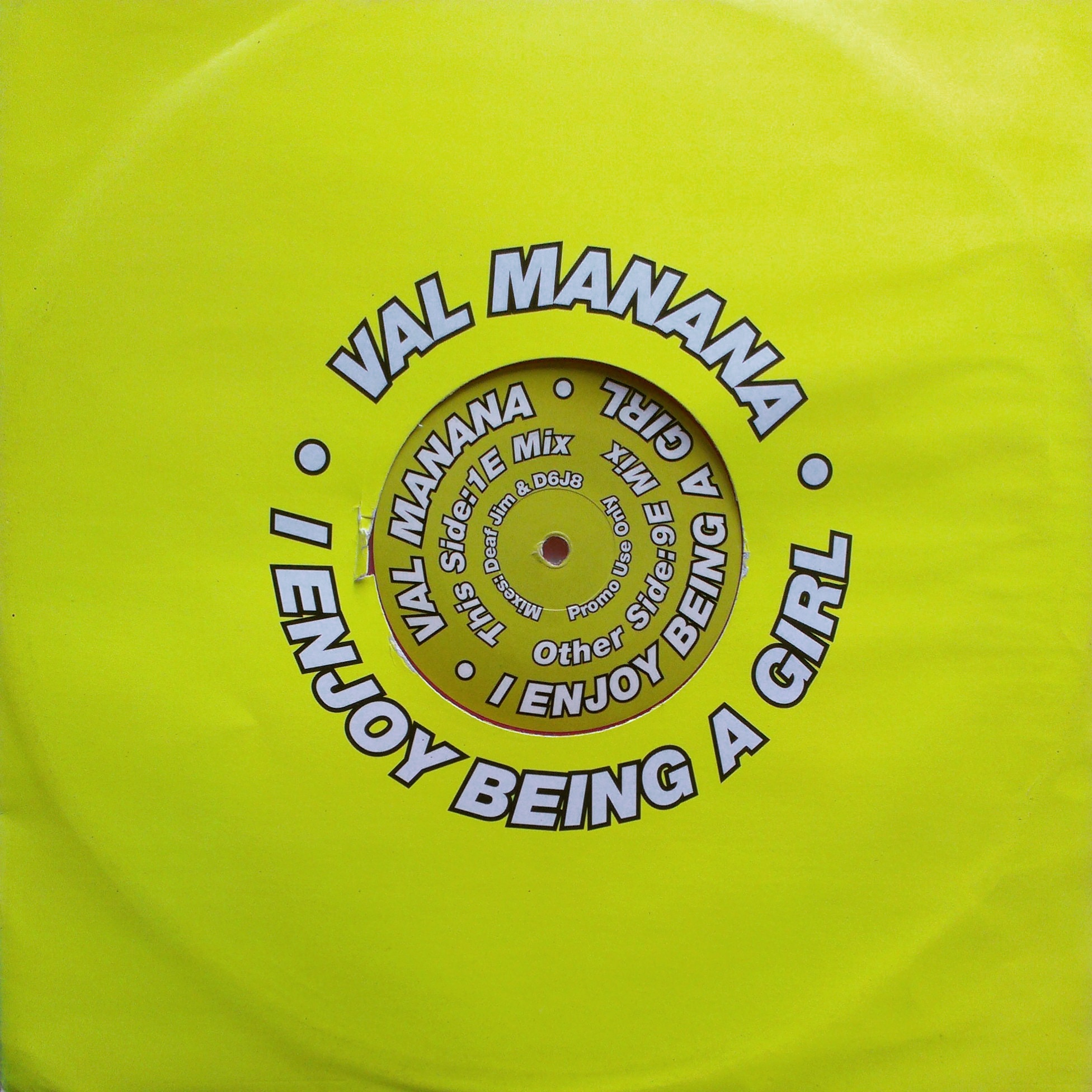 "12"" Val Manana - I Enjoy Being A Girl"