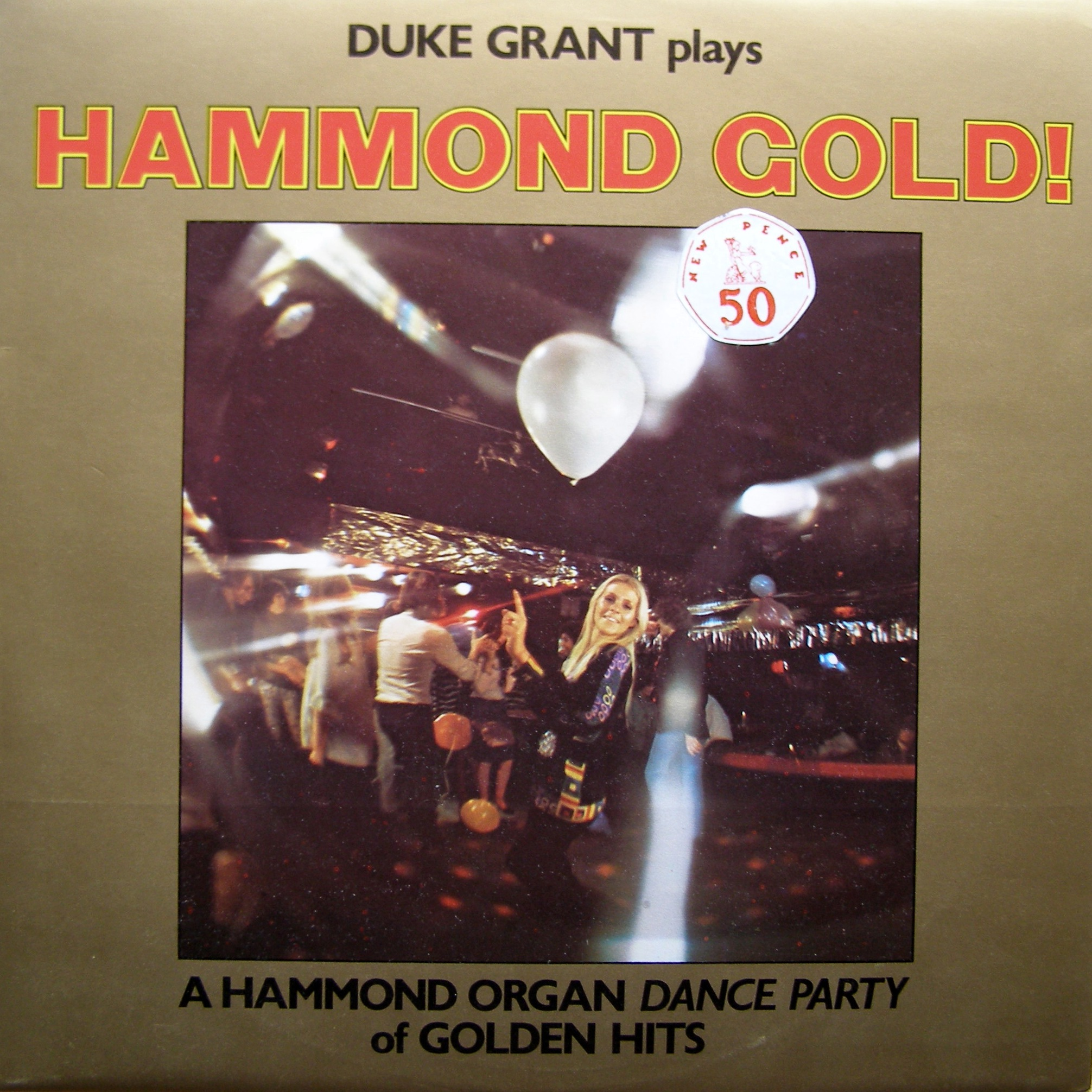 LP Duke Grant ‎– Hammond Gold!