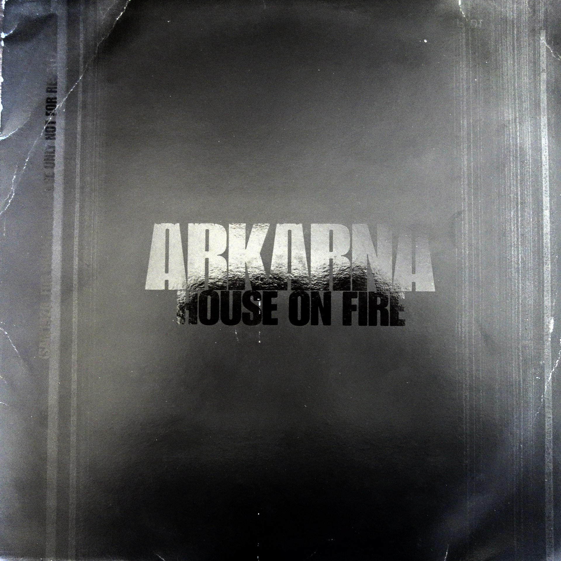 "2x12"" Arkarna ‎– House On Fire"