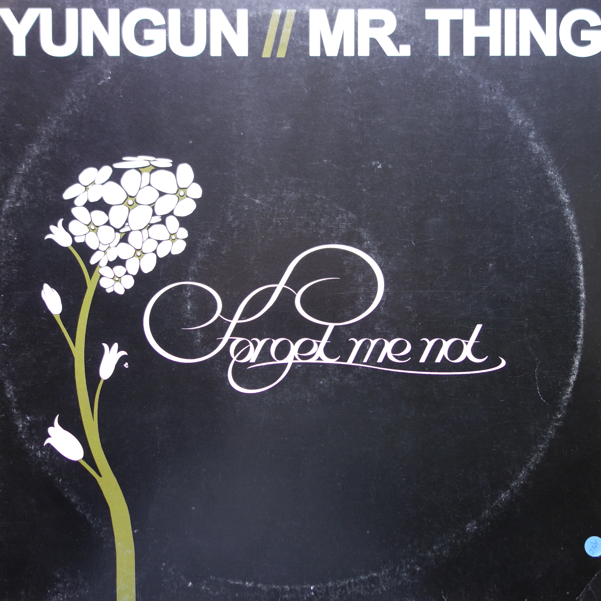 "12"" Yungun & Mr. Thing ‎– Forget Me Not"