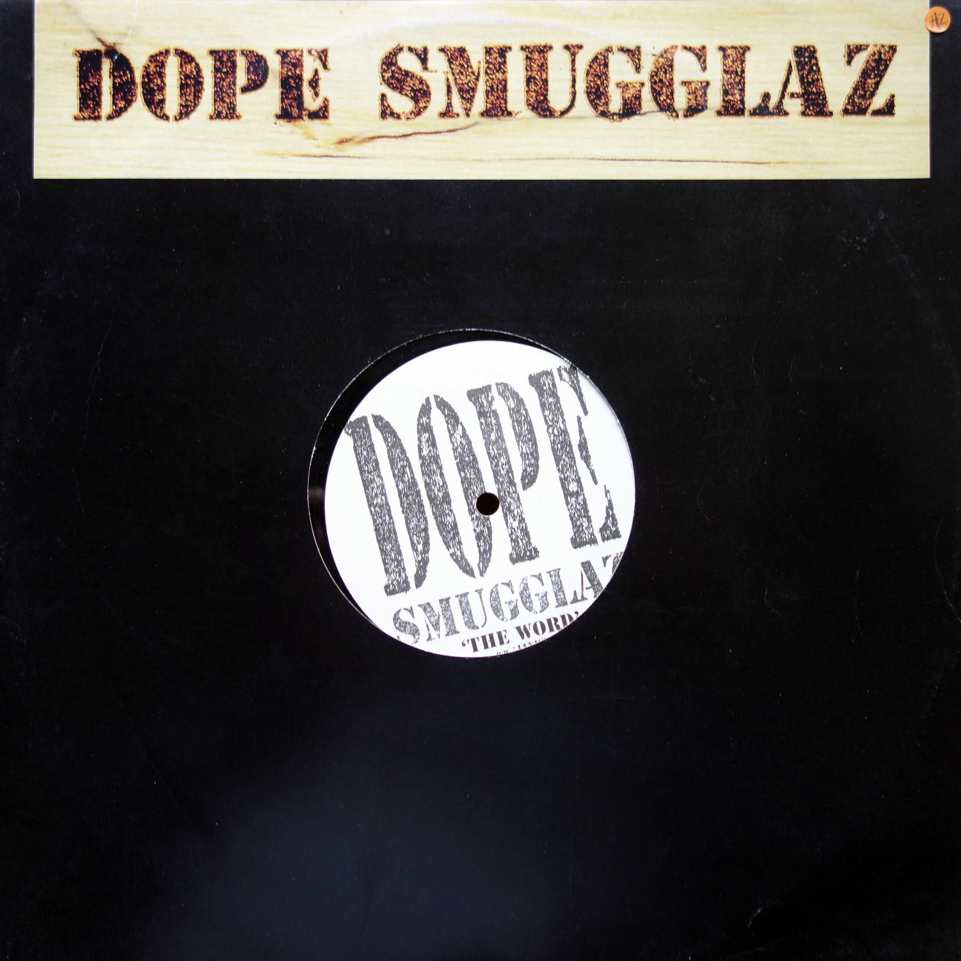 "12"" Dope Smugglaz ‎– The Word / Janice"