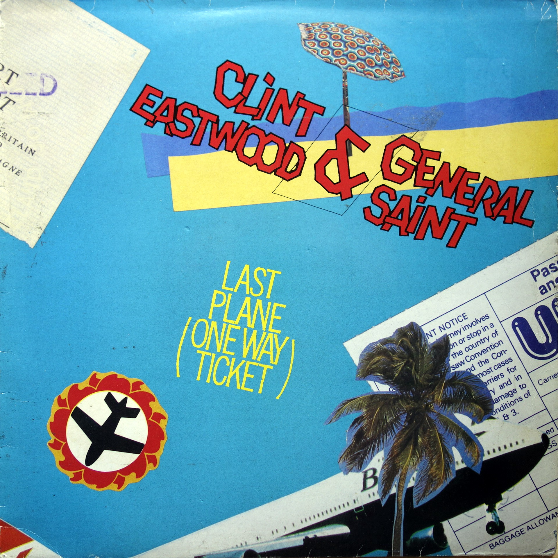"12"" Clint Eastwood & General Saint ‎– Last Plane (One Way Ticket)"
