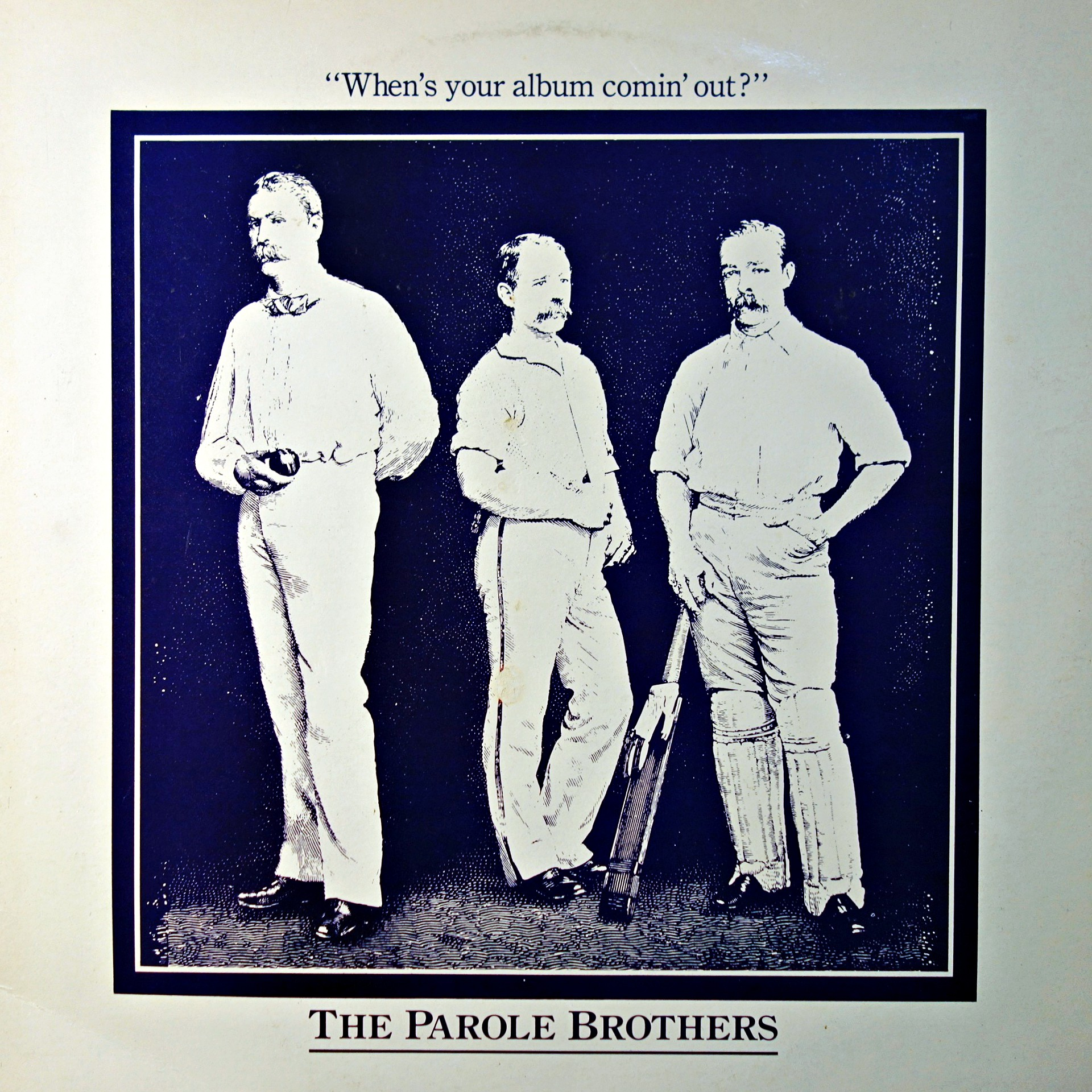LP The Parole Brothers ‎– When's Your Album Comin' Out?