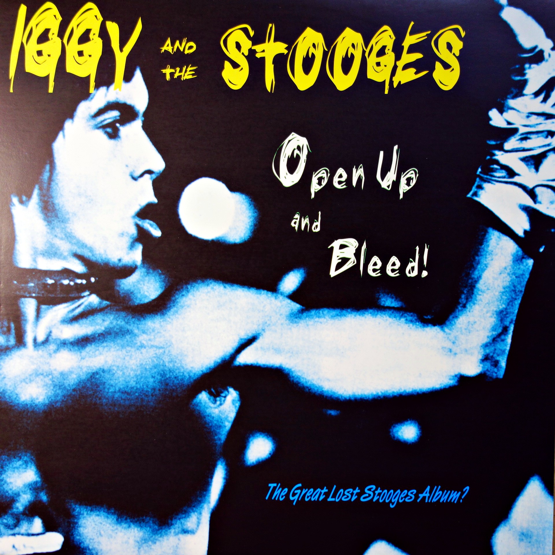 LP Iggy And The Stooges ‎– Open Up And Bleed!