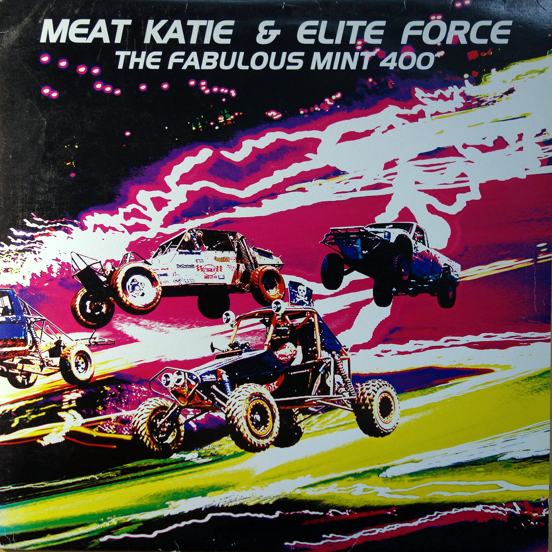 "12"" Meat Katie & Elite Force ‎– The Fabulous Mint 400"