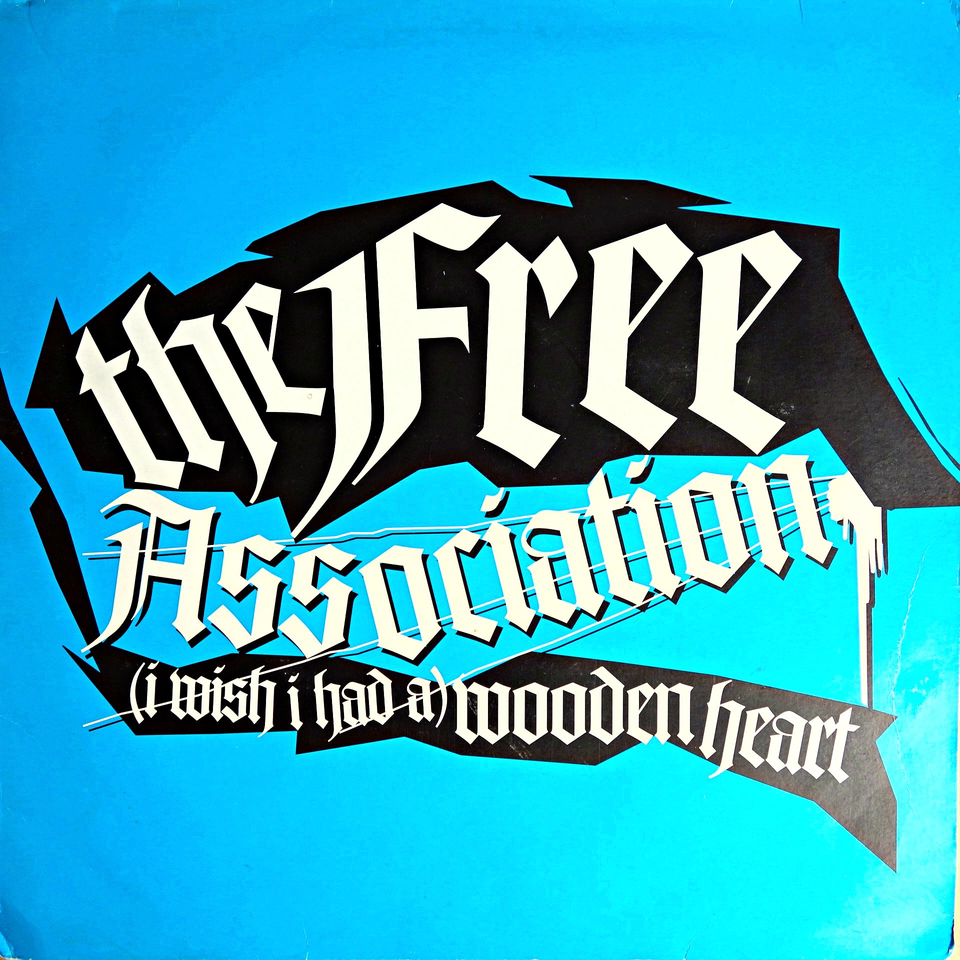 "2x12"" The Free Association ‎– (I Wish I Had A) Wooden Heart"