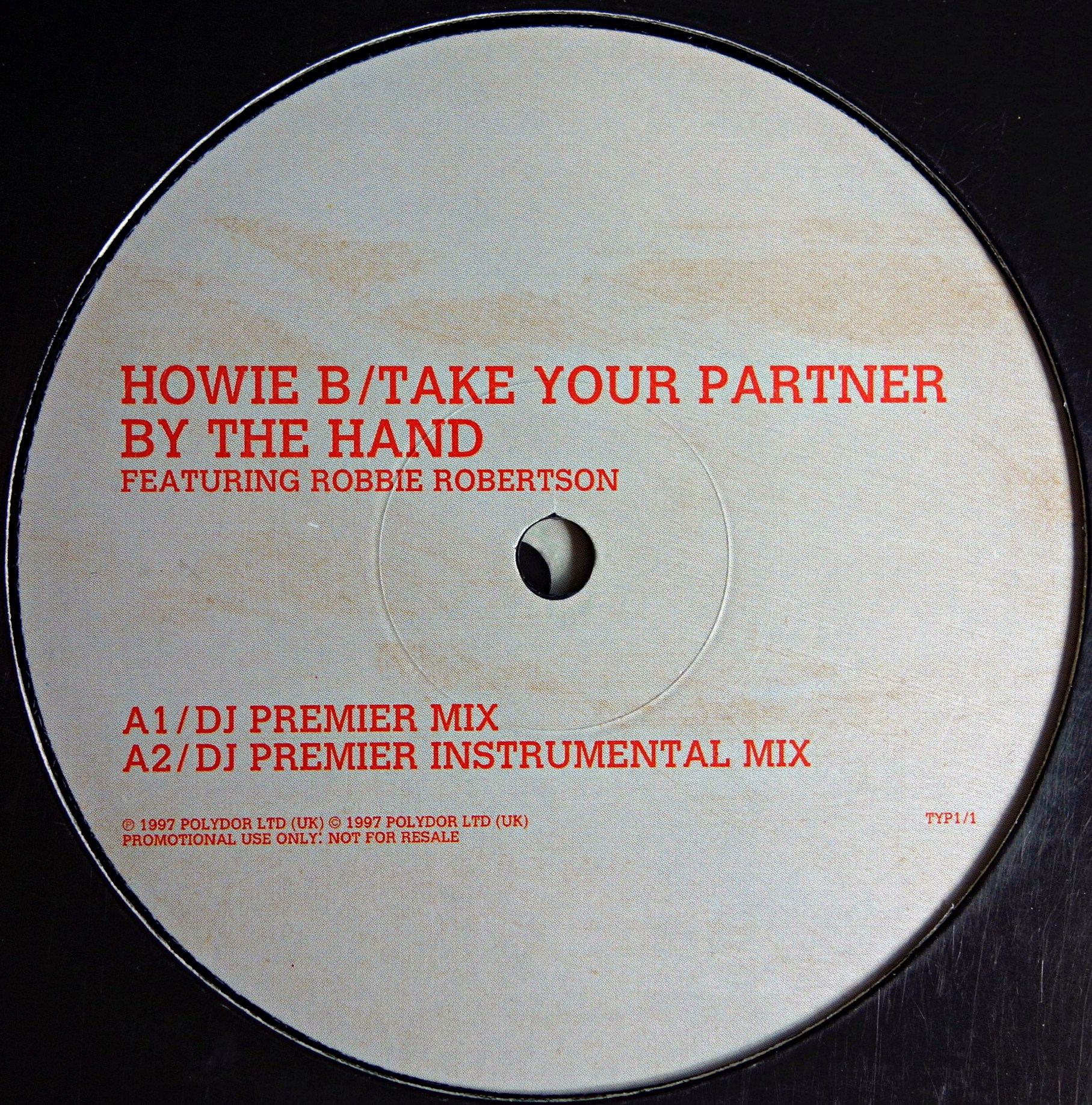 "2x12"" Howie B. Featuring Robbie Robertson ‎– Take Your Partner By The Hand"