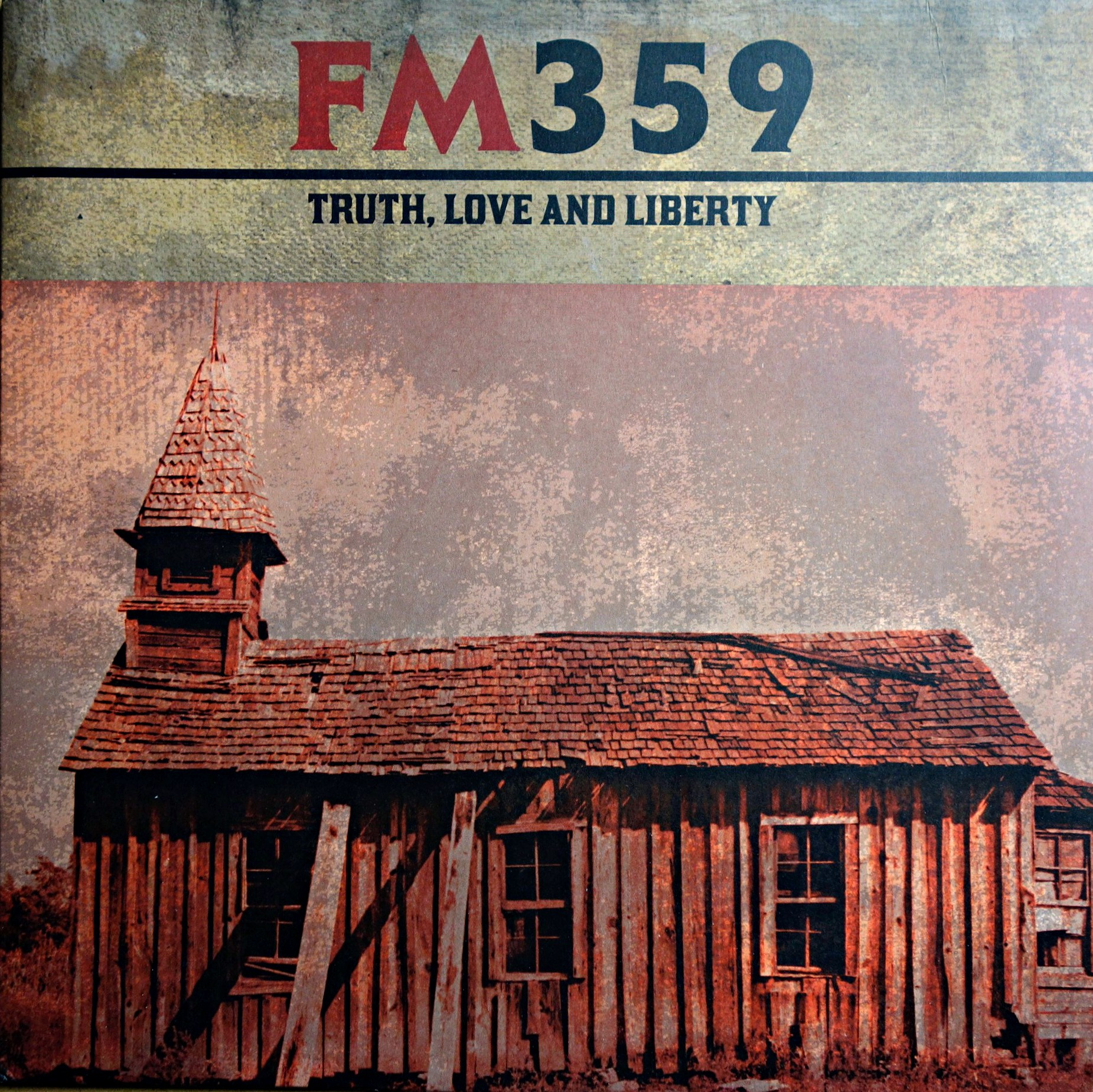 LP FM359 ‎– Truth, Love And Liberty