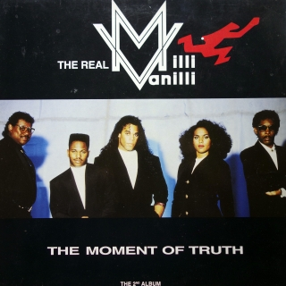 LP The Real Milli Vanilli ‎– The Moment Of Truth - The 2nd Album