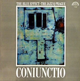 LP Blue Effect & Jazz Q Praha - Coniunctio