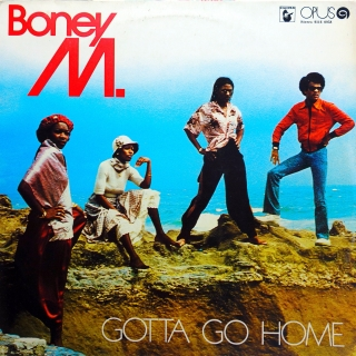 LP Boney M. ‎– Gotta Go Home