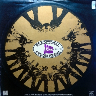 "LP Traditional Jazz Studio ‎– Traditional Jazz Studio Hraje Joe ""King"" Olivera"