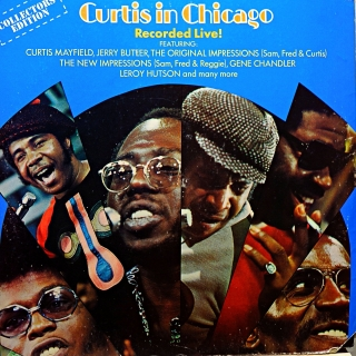 LP Curtis Mayfield ‎– Curtis In Chicago - Recorded Live