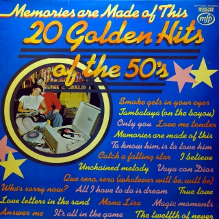 LP Unknown Artist ‎– Memories Are Made Of This - 20 Golden Hits Of The 50's