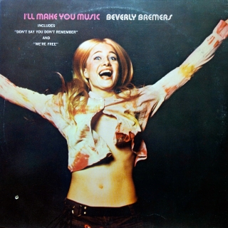 LP Beverly Bremers ‎– I'll Make You Music
