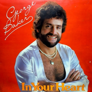 LP George Baker ‎– In Your Heart