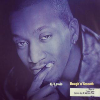 "12"" CJ Lewis - Rough 'N' Smooth"