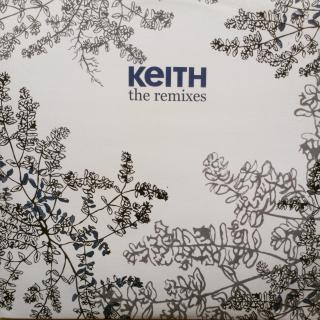 "12"" Keith - The Remixes"