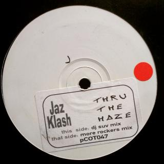 "12"" Jaz Klash - Thru The Haze"