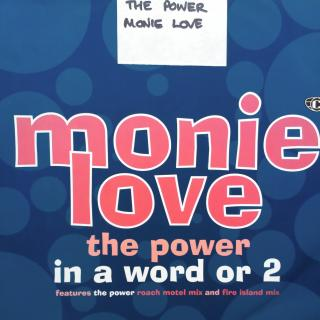 "12"" Monie Love - In A Word Or 2 / The Power"