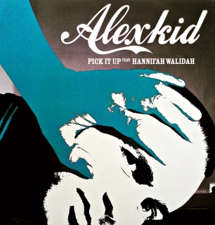"12"" Alexkid Feat. Hanifah Walidah ‎– Pick It Up"