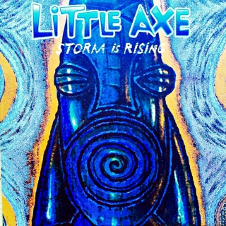 "12"" Little Axe ‎– Storm Is Rising"