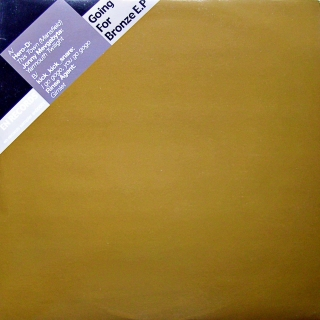 "12"" Various ‎– Going For Bronze E.P."