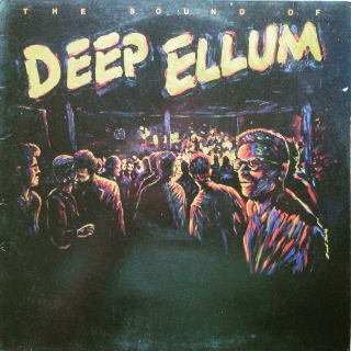 LP Various ‎– The Sound Of Deep Ellum