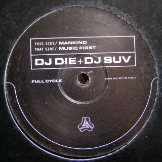 "12"" DJ Die + DJ Suv ‎– Mankind / Music First"