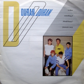 "12"" Duran Duran ‎– Is There Something I Should Know? (Monster Mix)"