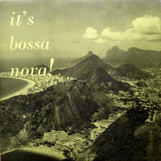 LP Los Bandidos ‎– It's Bossa Nova!