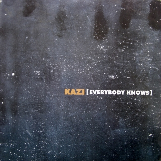 "12"" Kazi ‎– Everybody Knows"