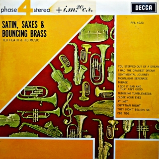 LP Ted Heath And His Music ‎– Satin, Saxes & Bouncing Brass