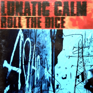 "12"" Lunatic Calm ‎– Roll The Dice"