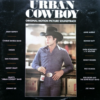 2xLP Various ‎– Urban Cowboy (Original Motion Picture Soundtrack)