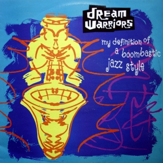 "12"" Dream Warriors ‎– My Definition Of A Boombastic Jazz Style"