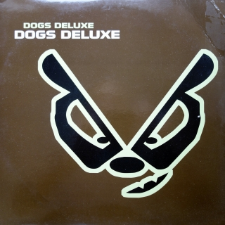 "2x12"" Dogs Deluxe ‎– Dogs Deluxe"
