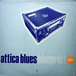 "12"" Attica Blues ‎– Blueprint (Remixes)"