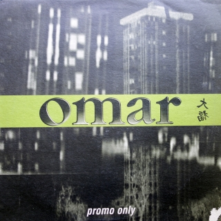 "2x12"" Omar ‎– Say Nothin'"