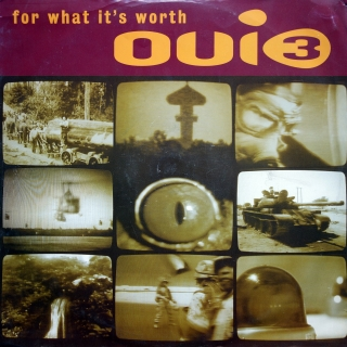 "12"" Oui 3 ‎– For What It's Worth"