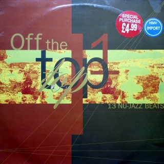 2xLP Various ‎– Off The Top 1
