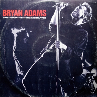 "12"" Bryan Adams ‎– Can't Stop This Thing We Started"