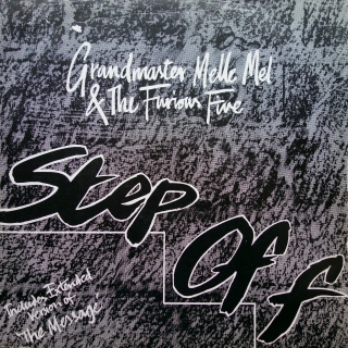 "12"" Grandmaster Melle Mel & The Furious Five ‎– Step Off"
