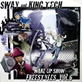 2xLP Sway And King Tech ‎– Wake Up Show Freestyles Vol. 6