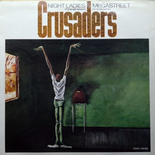 "12"" Crusaders ‎– Megastreet / Night Ladies"