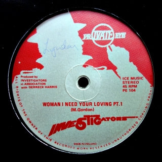 "12"" The Investigators - Woman I Need Your Loving"