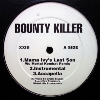 "12"" Bounty Killer ‎– Mama Ivy's Last Son"