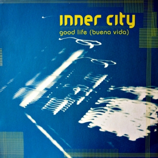 "12"" Inner City ‎– Good Life (Buena Vida)"